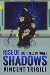 The Lost Tales of Power Volume III - Rise of Shadows