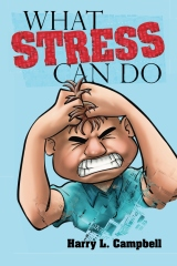 What Stress Can Do