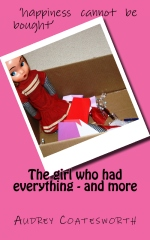 The girl who had everything - and more