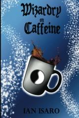 Wizardry on Caffeine