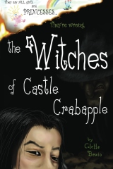 The Witches of Castle Crabapple