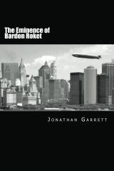 The Eminence of Bardon Roket