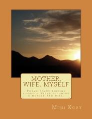 Mother, Wife, Myself