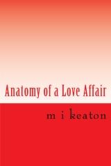 Anatomy of a Love Affair
