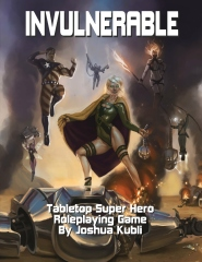 Invulnerable Tabletop Super Hero Roleplaying Game