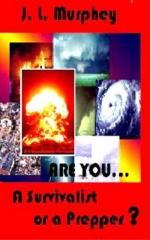 Are You a Survivalist or Prepper?