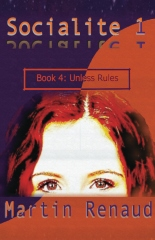 Socialite 1 Book 4: Unless Rules