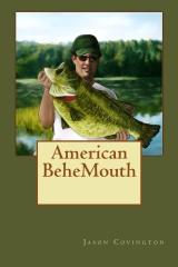 American BeheMouth