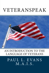 Veteranspeak:  An Introduction to the Language of Veterans