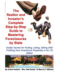 The Realtor and Investor's Complete Step-by-Step Guide to Mastering Foreclosures