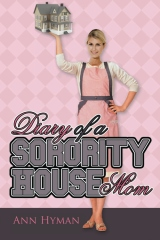 Diary of a Sorority House Mom