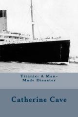 Titanic: A Man-Made Disaster