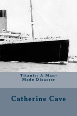 Titanic: A Man-Made Disaster