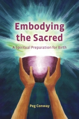 Embodying the Sacred