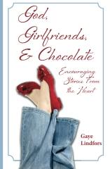 God, Girlfriends, & Chocolate