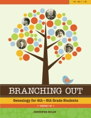 Branching Out: Genealogy for 4th-8th Grade Students