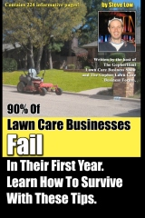 90% Of Lawn Care Businesses Fail In Their First Year. Learn How To Survive With These Tips!
