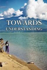 Towards Understanding