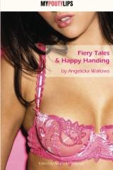 Fiery Tales & Happy Handing