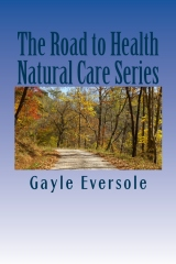 The Road to Health Natural Care Series