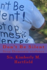Don't Be Silent: Stop Domestic Violence