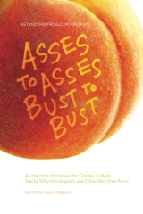 Asses to Asses, Bust to Bust