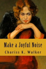 Make a Joyful Noise: Searching for a Spiritual Path in a Material World