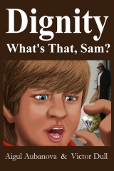 Dignity   What's That Sam?