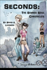 Seconds: The Shared Soul Chronicles