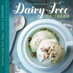 The Spunky Coconut Dairy-Free Ice Cream Cookbook
