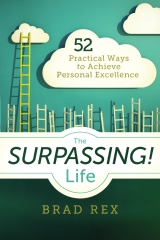 The Surpassing! Life