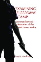 Examining Sleepaway Camp