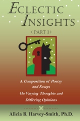 Eclectic Insights Part 1