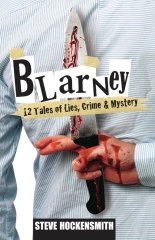 Blarney: 12 Tales of Lies, Crime & Mystery