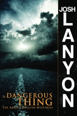 A Dangerous Thing