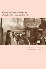 Victorian Short Stories: an Omnibus to Read on the Fly