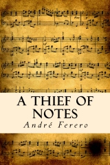 A Thief Of Notes