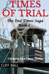 Times of Trial: an End Times novel