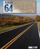 Tour 64:  North Carolina's Heritage Highway