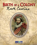 Birth Of A Colony:  North Carolina