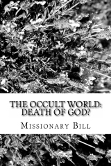 The Occult World: Death of God?