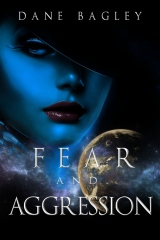 Fear and Aggression