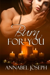 Burn For You
