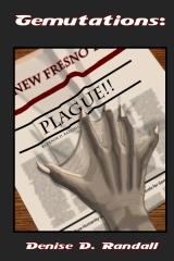 Gemutations: Plague