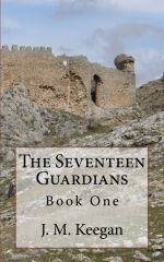 The Seventeen Guardians: Book One
