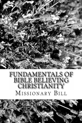 Fundamentals Of Bible Believing Christianity