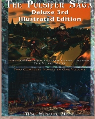 The Pulsifer Saga: Deluxe 3rd Illustrated Edition