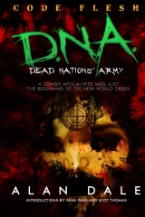 Dead Nations' Army Book One: CODE FLESH