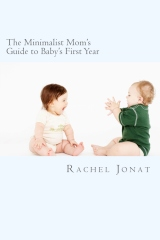 The Minimalist Mom's Guide to Baby's First Year