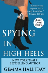 Spying in High Heels (Large Print Edition)